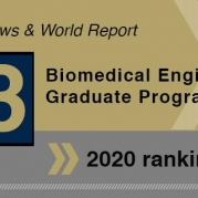 Biomedical Engineering Ranked #3 in U.S. News Graduate Rankings for 2020