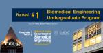 Biomedical Engineering Ranked No.1 in U.S. News Undergraduate Rankings